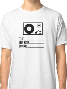 Hip Hop Junkie Transparent  Classic T-Shirt