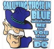 SALUTING Those In BLUE - #2 Poster