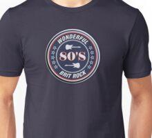 Wonderful 80'S Brit rock Unisex T-Shirt