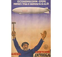Soviet Russia Zeppelin Poster Photographic Print