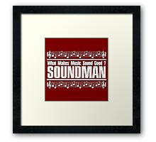 Good Soundman White Framed Print