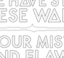 Bastille - These Streets #3 (Oh We Have Stained These Walls, With Our Mistakes And Flaws) Sticker