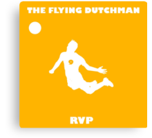 Robin Van Persie!! The Flying Dutchman! Canvas Print