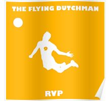 Robin Van Persie!! The Flying Dutchman! Poster