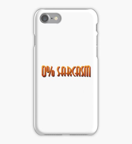 0% Sarcasm iPhone Case/Skin