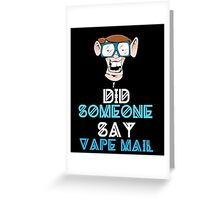 Funny Buck Tooth Nerd Vape Mail Design  Greeting Card
