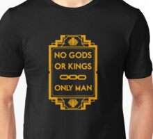 No Gods or Kings Unisex T-Shirt