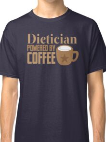 dietician powered by coffee Classic T-Shirt
