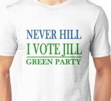 Never Hill I Vote Jill Unisex T-Shirt