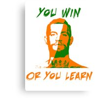 Conor McGregor UFC You Win or You Learn Canvas Print