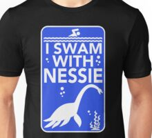 I Swam With Nessie Unisex T-Shirt