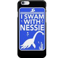 I Swam With Nessie iPhone Case/Skin