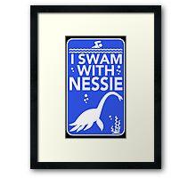 I Swam With Nessie Framed Print