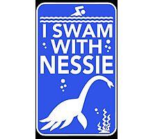 I Swam With Nessie Photographic Print