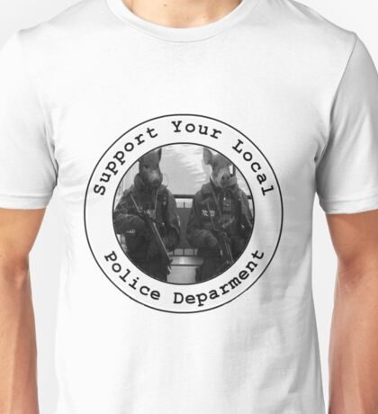 """""""Support Your Local Police Department"""" Unisex T-Shirt"""