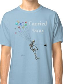 Carried Away Classic T-Shirt
