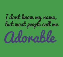 Most people call me adorable. Baby Tee