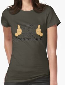 Two thumbs against Big Government Womens Fitted T-Shirt