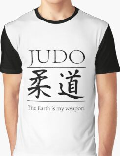 Judo; hitting your opponent with the planet. Graphic T-Shirt