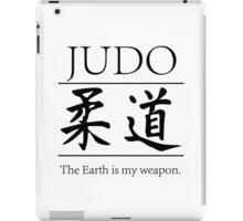 Judo; hitting your opponent with the planet. iPad Case/Skin