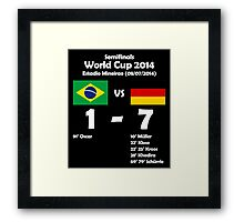 Brazil 1 - Germany 7 2014 Framed Print