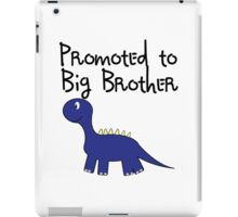 Promoted to big brother. iPad Case/Skin