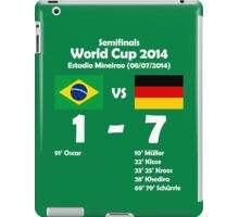 Brazil 1 - Germany 7 2014 iPad Case/Skin