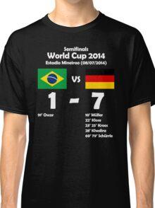Brazil 1 - Germany 7 2014 Classic T-Shirt