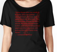 Valorous Leonardo da Vinci Quote on Bravery Women's Relaxed Fit T-Shirt