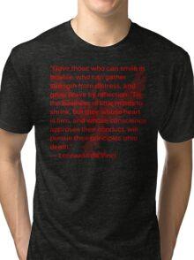 Valorous Leonardo da Vinci Quote on Bravery Tri-blend T-Shirt
