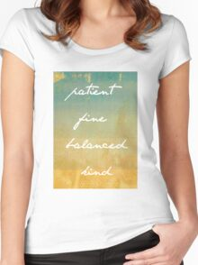 Patient, Fine, Balanced, Kind Women's Fitted Scoop T-Shirt