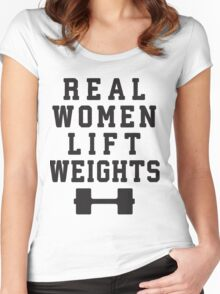 Real Women Lift Weights Women's Fitted Scoop T-Shirt
