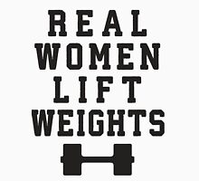 Real Women Lift Weights Womens Fitted T-Shirt
