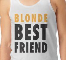 Blonde Best Friend Tank Top