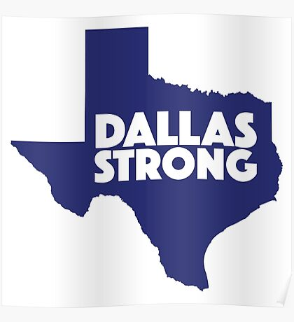 Dallas Strong Poster