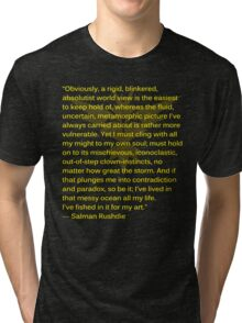 Intuitive Salman Rushdie Quote on Instinct Tri-blend T-Shirt