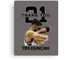 Thank You Timmy - Spurs NBA  Canvas Print