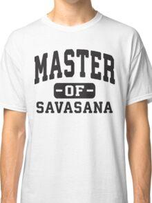 Master Of Savasana  Classic T-Shirt