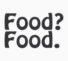 Food? Food. One Piece - Short Sleeve