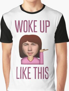 He Woke Up Like This Graphic T-Shirt