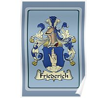 Friederich Family Coat-Of-Arms/Crest Poster