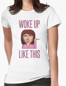 He Woke Up Like This Womens Fitted T-Shirt