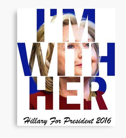 Hillary Clinton For President 2016 Canvas Print
