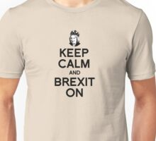 Keep Calm and Brexit On Theresa Unisex T-Shirt