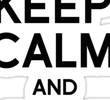 Keep Calm and Brexit On Theresa Sticker