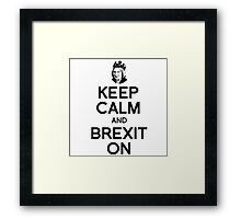 Keep Calm and Brexit On Theresa Framed Print
