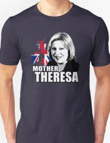Mother Theresa Unisex T-Shirt