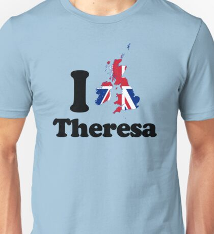 I Love Theresa May Unisex T-Shirt