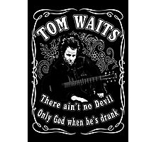 Tom Waits (There ain't no Devil) Photographic Print