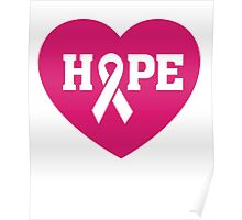 Breast Cancer Awareness - Hope Pink Ribbon T Shirt Poster